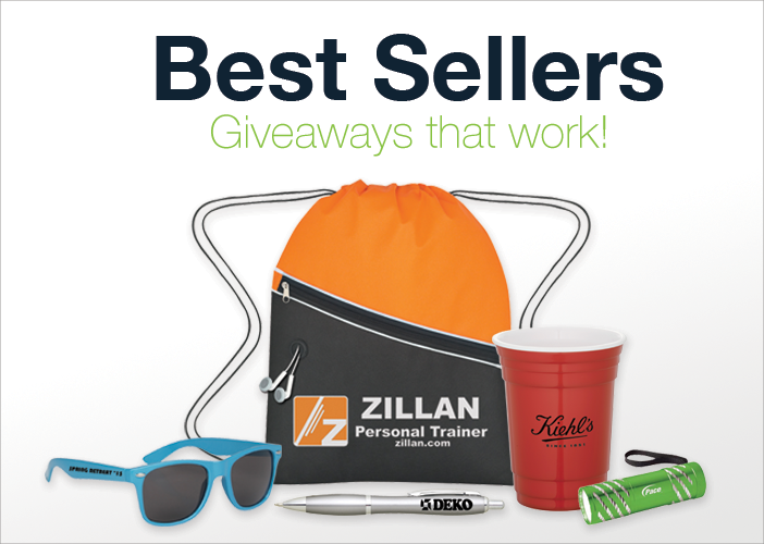 Best Sellers - Giveaways that work!